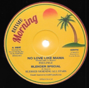 Feelingz - No Love Like Mama / Unstoppable Fyah - Prison Life (Blessed Morning) 12""